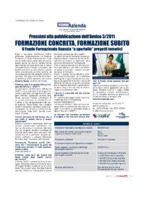 """Formazione concreta, formazione subito. Con l'Avviso 3/2011 il Fondo finanzia a """"sportello"""" progetti tematici"""