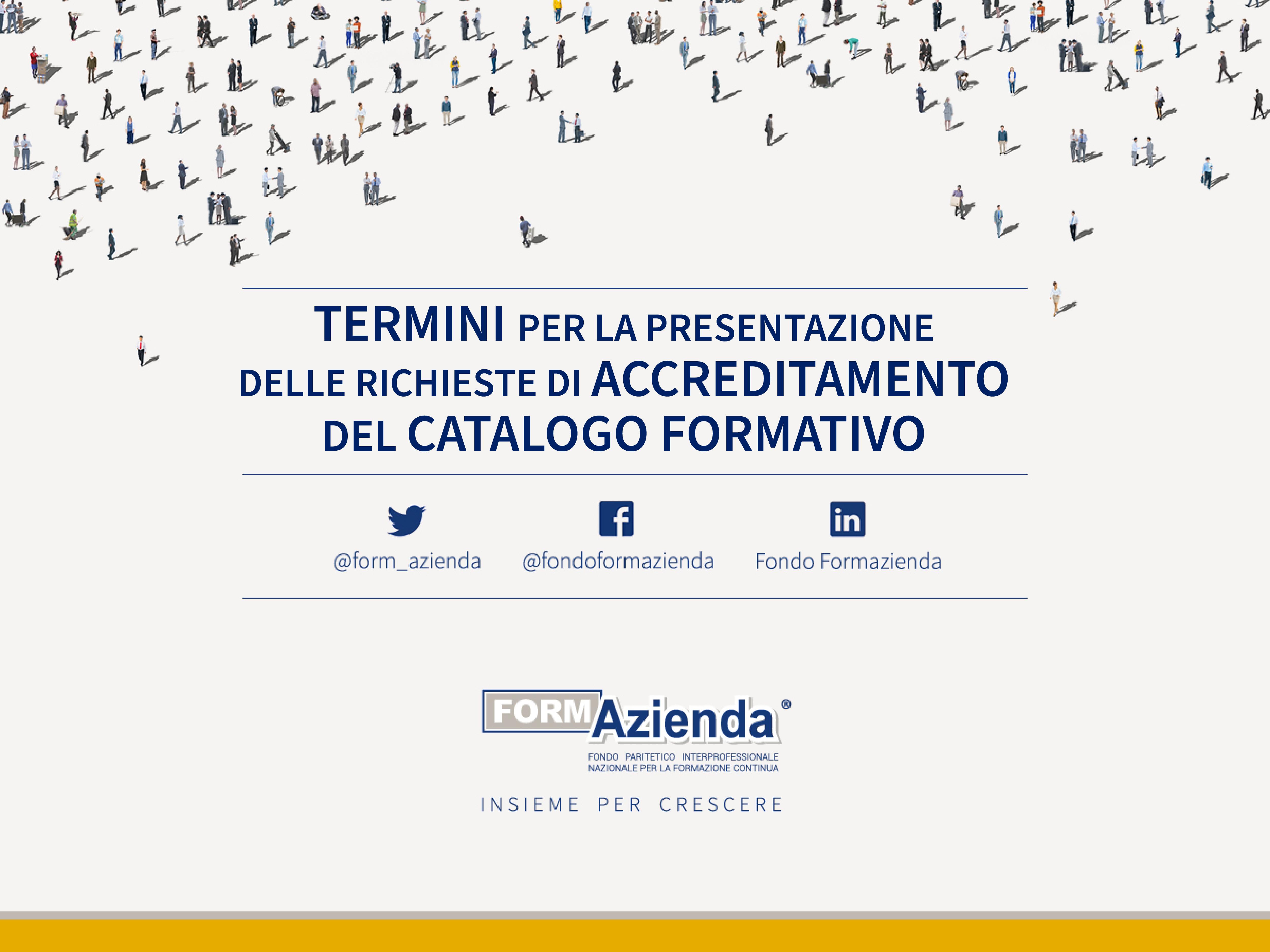 Termini per la presentazione delle richieste di Accreditamento del Catalogo Formativo