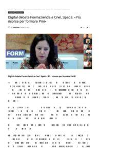 DIGITAL DEBATE FORMAZIENDA E CNEL, SPADA: «PIÙ RISORSE PER FORMARE PMI»
